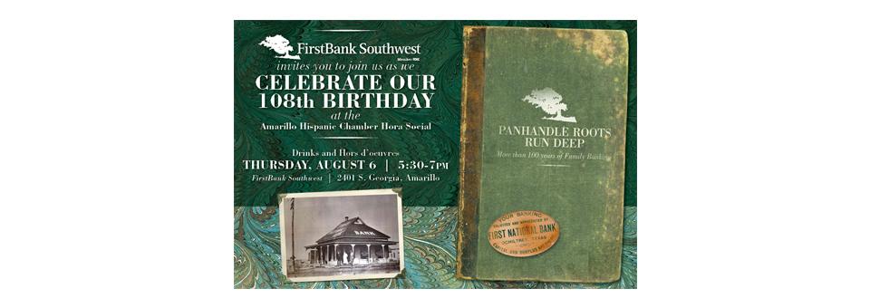 FirstBank Southwest 108th Birthday & Hora Social