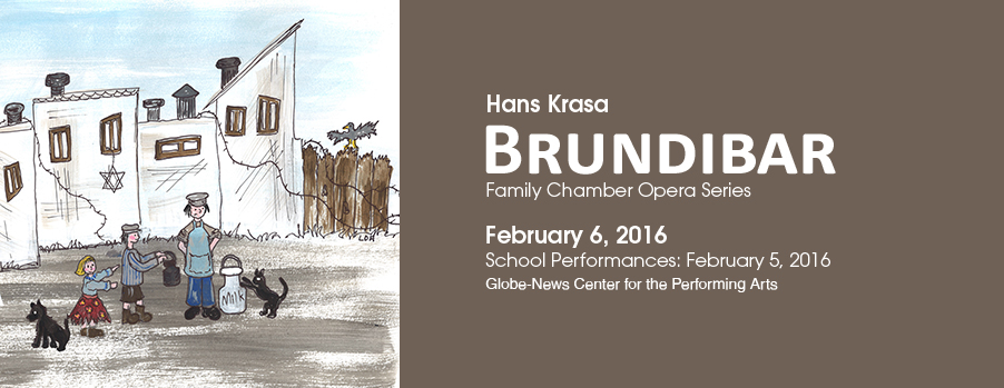 Hans Krasa Brundibar - Family Chamber Opera Series @ Globe News Center for the Performing Arts | Amarillo | Texas | United States