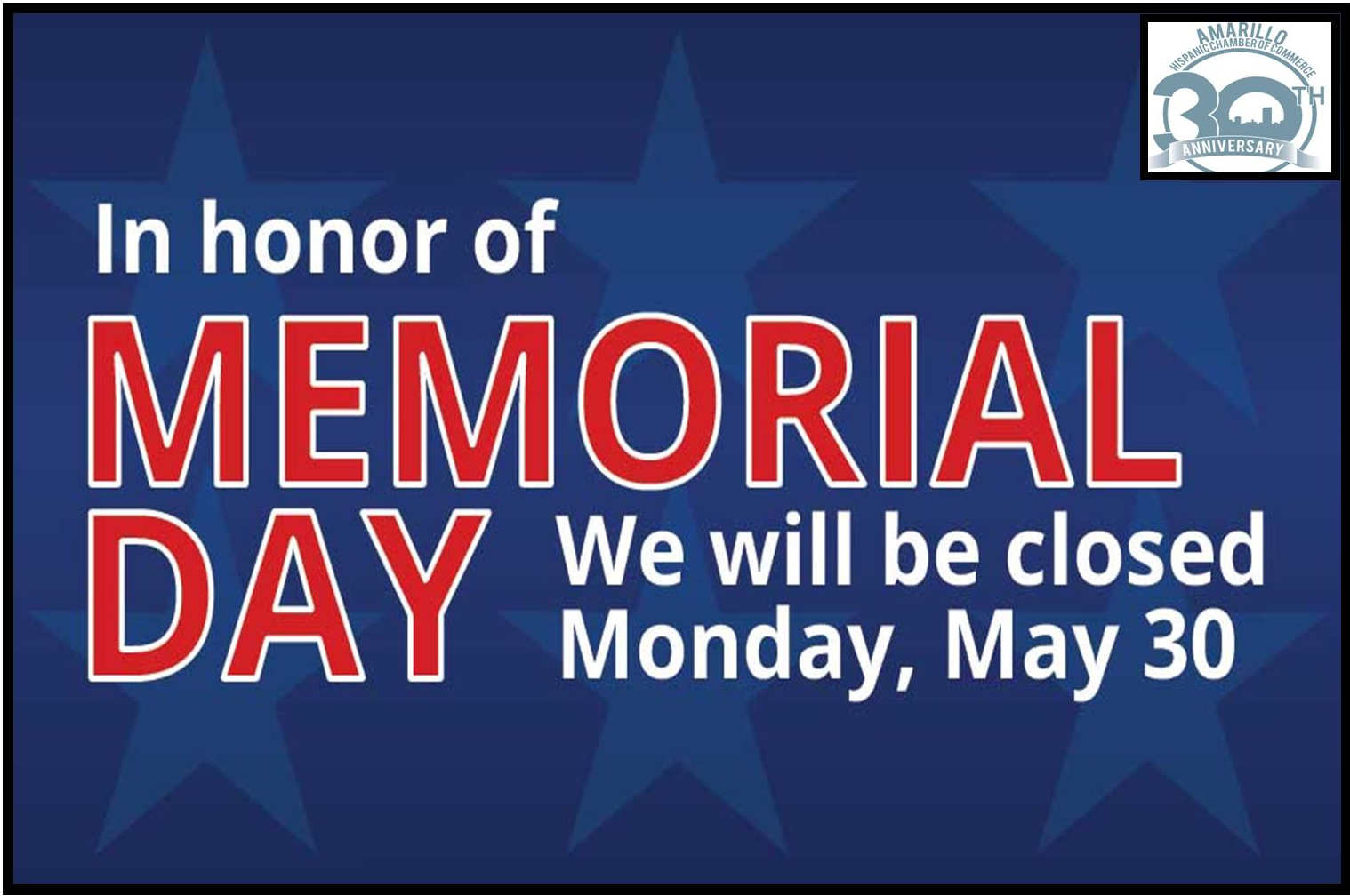 Closed for Memorial Day @ Amarillo Hispanic Chambers of Commerce | Amarillo | Texas | United States