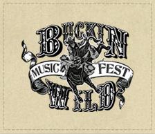 Buckin Wild Music Fest – 7/16/2016