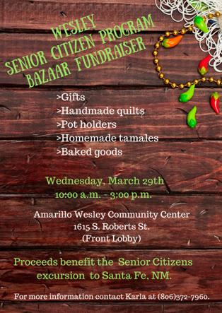 Wesley Senior Citizen Program – Bazaar Fundraiser @ Amarillo Wesley Community Center | Amarillo | Texas | United States
