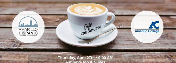 Cafe Con Nosotros – 4/27/17