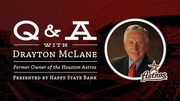 Elevate Amarillo Q&A with Drayton McLane - Former Owner of the Houston Astros @ Happy State Bank