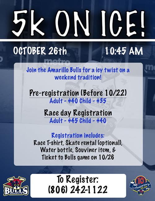 Amarillo Bulls 5K On Ice!
