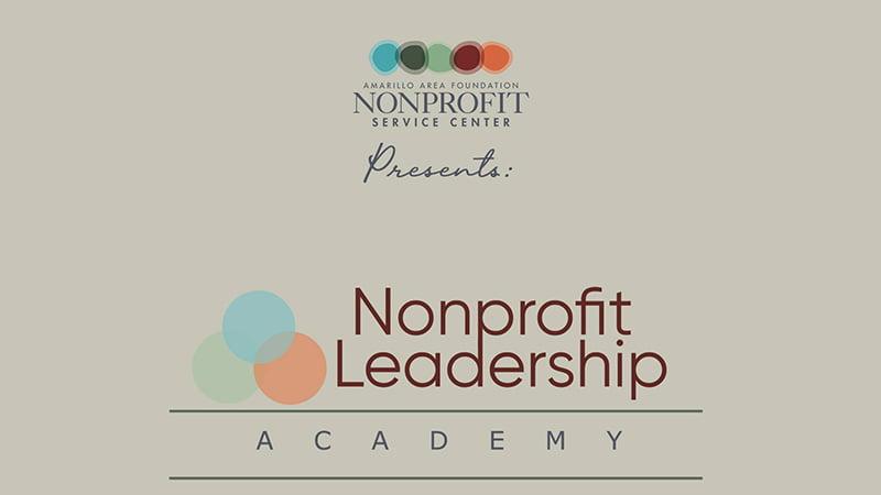 Amarillo Area Foundation Nonprofit Leadership Academy